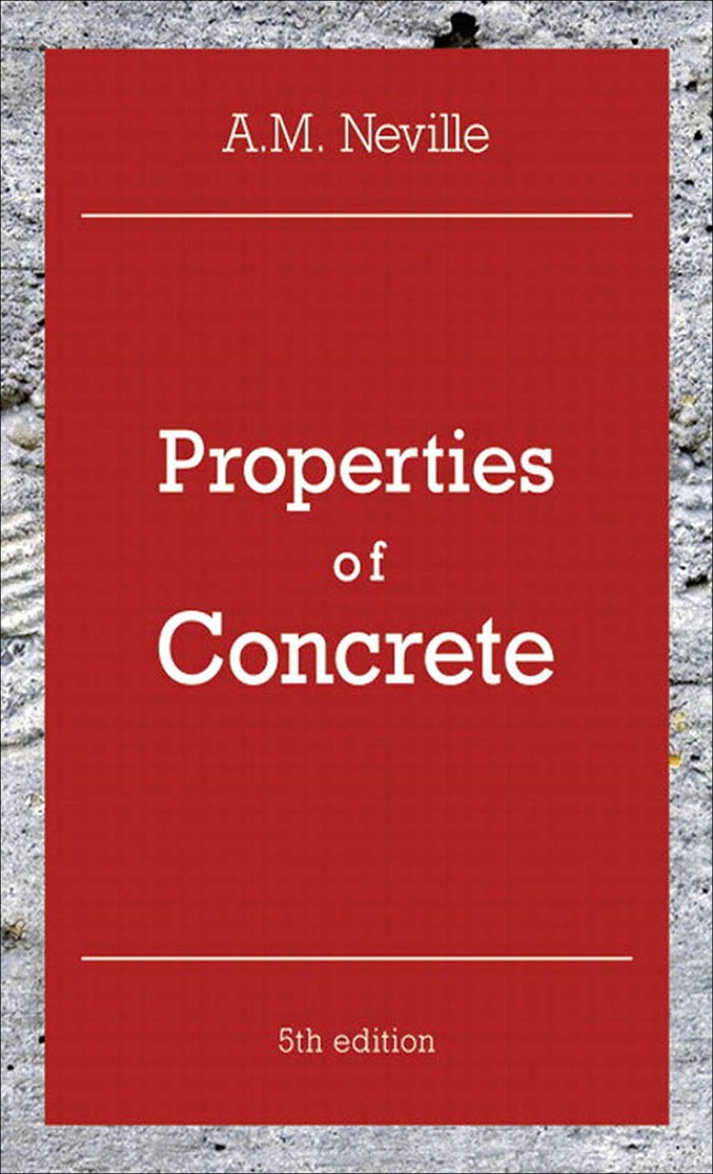 Properties of Concrete, 5th Edition