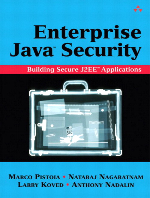 Enterprise Java™ Security: Building Secure J2EE™ Applications