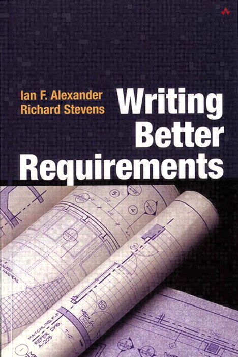 Alexander:Writing Better Requiremen