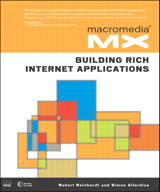 Macromedia MX: Building Rich Internet Applications