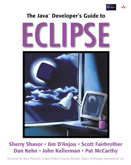 Java™ Developer's Guide to Eclipse, The