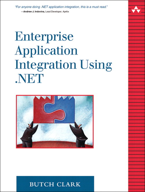 Enterprise Application Integration Using .NET