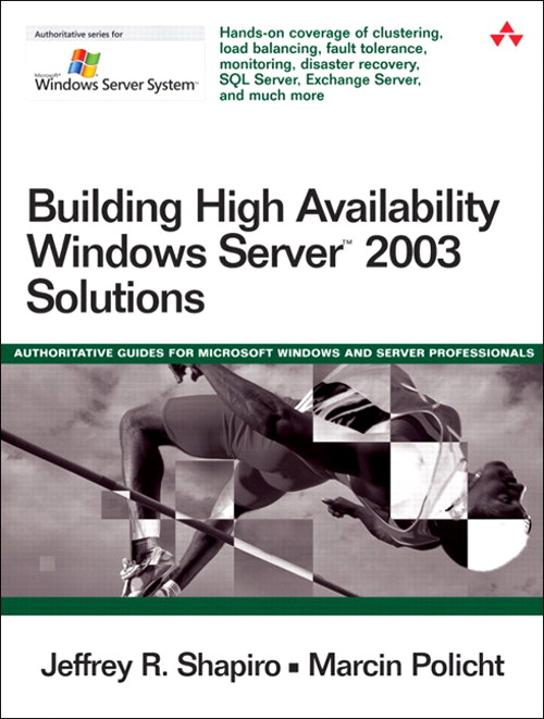 Building High Availability Windows Server? 2003 Solutions
