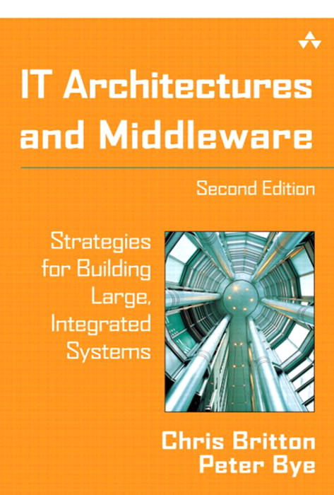 IT Architectures and Middleware: Strategies for Building Large, Integrated Systems, 2nd Edition