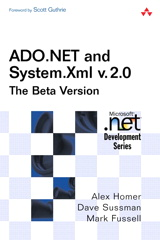 ADO.NET and System.Xml v. 2.0--The Beta Version, 2nd Edition