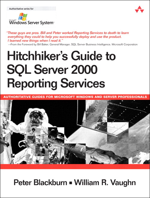 Hitchhiker's Guide to SQL Server 2000 Reporting Services
