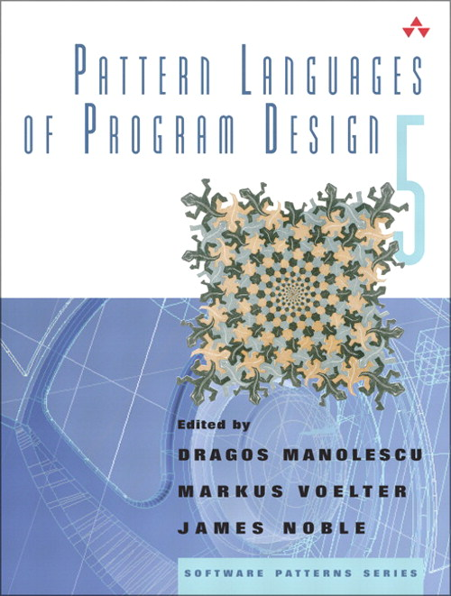 Pattern Languages of Program Design 5