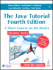 Java Tutorial, The: A Short Course on the Basics, 4th Edition