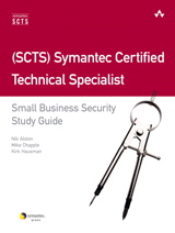 (SCTS) Symantec Certified Technical Specialist: Small Business Security Study Guide
