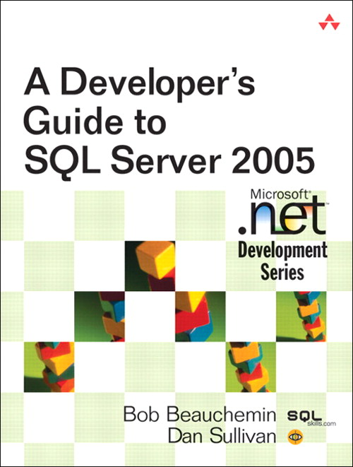 Developer's Guide to SQL Server 2005, A