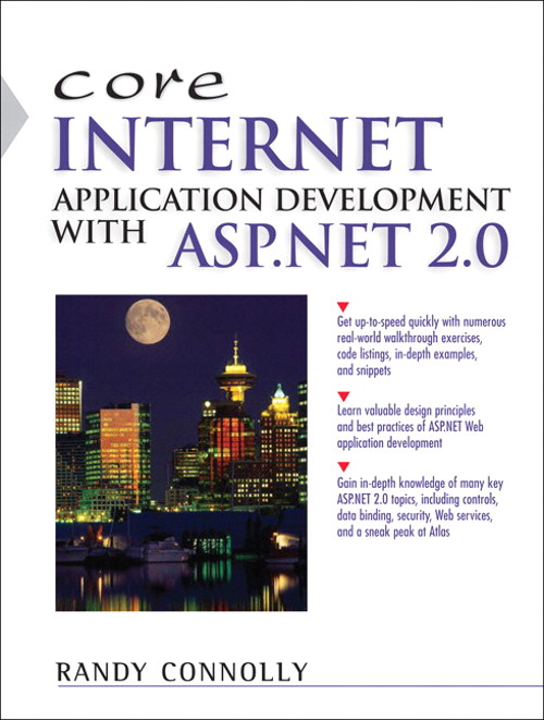 Core Internet Application Development with ASP.NET 2.0