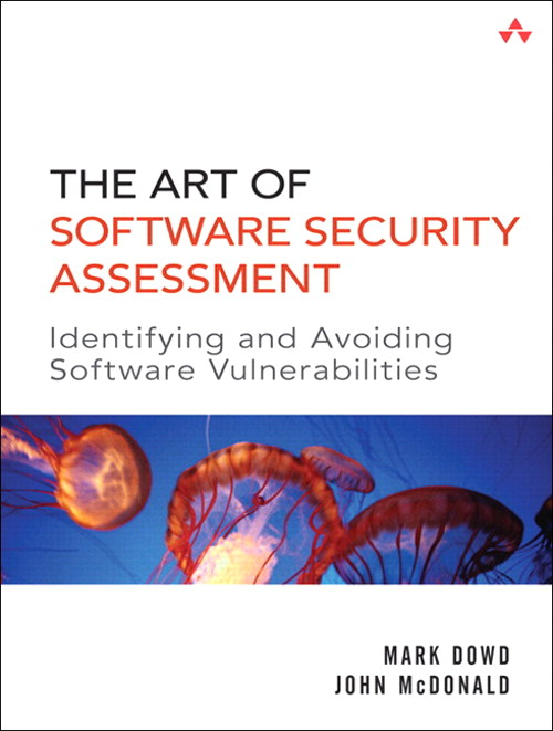 Art of Software Security Assessment, The: Identifying and Preventing Software Vulnerabilities