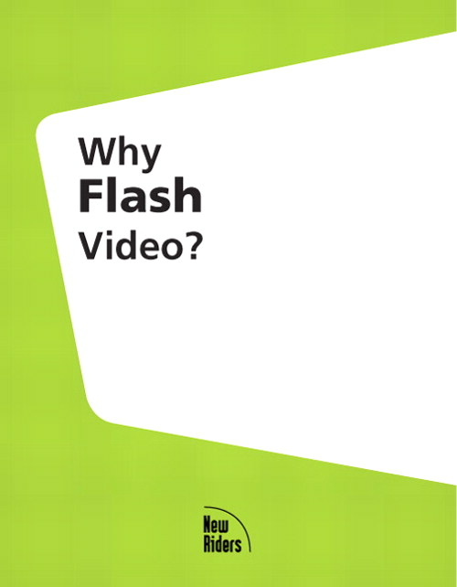 Why Flash Video?