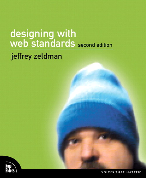 Designing with Web Standards, Second Edition, 2nd Edition