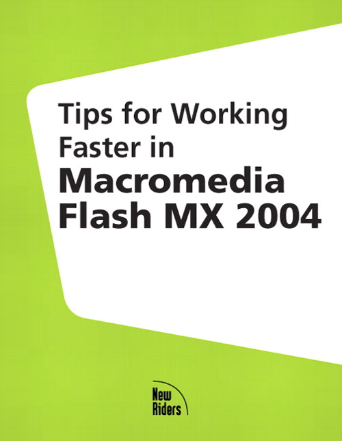 Tips for Working Faster in Macromedia Flash MX 2004