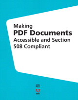Making PDF Documents Accessible and Section 508 Compliant