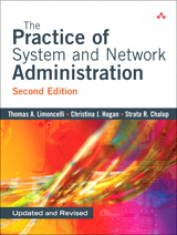 Practice of System and Network Administration, The, 2nd Edition
