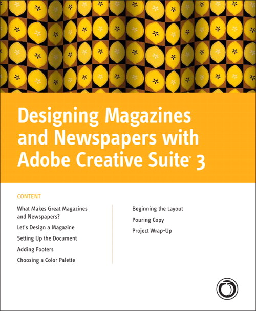 Magazine and Newspaper Layout with Adobe Creative Suite 3