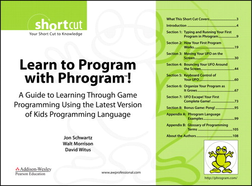 Learn to Program with Phrogram™! (Digital Short Cut): A Guide to Learning Through Game Programming Using the Latest Version of Kids Programming Language