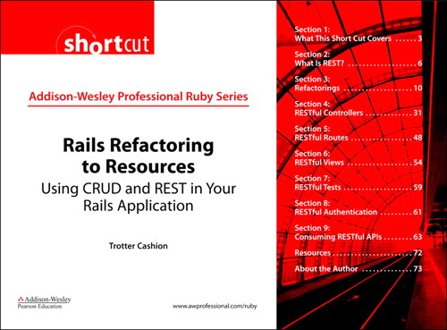 Rails Refactoring to Resources (Digital Short Cut): Using CRUD and REST in Your Rails Application