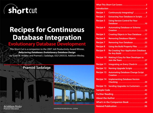 Recipes for Continuous Database Integration: Evolutionary Database Development (Digital Short Cut)