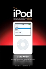 iPod Book, The: Doing Cool Stuff with the iPod and the iTunes Music Store, Second Edition, 2nd Edition