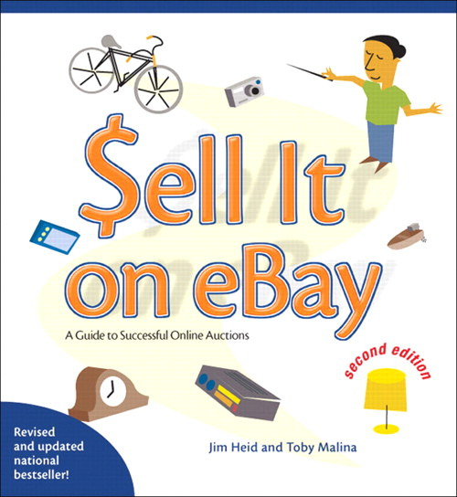Sell it on eBay: A Guide to Successful Online Auctions, Second Edition, 2nd Edition