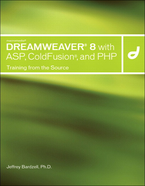 Macromedia Dreamweaver 8 with ASP, ColdFusion, and PHP: Training from the Source
