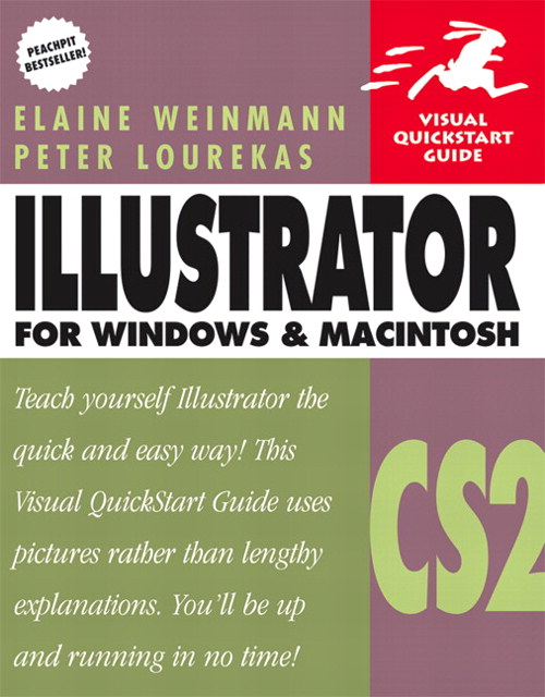 Illustrator CS2 for Windows and Macintosh: Visual QuickStart Guide
