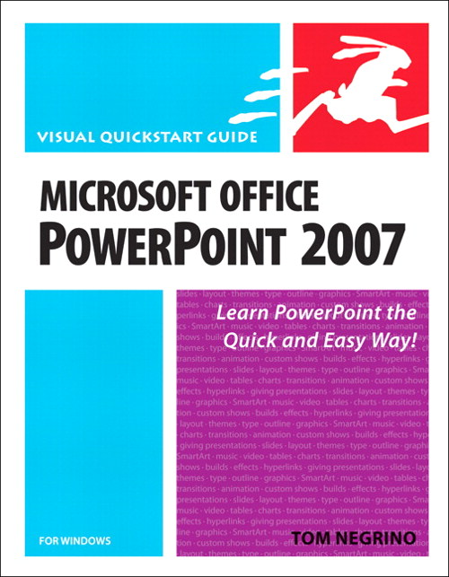 Microsoft Office PowerPoint 2007 for Windows: Visual QuickStart Guide