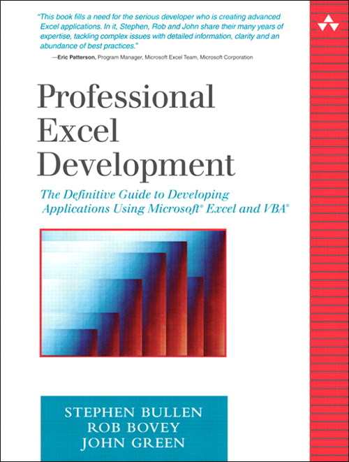 Professional Excel Development: The Definitive Guide to Developing Applications Using Microsoft Excel and VBA