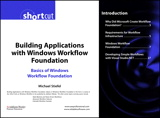 Building Applications with Windows Workflow Foundation (WF): Basics of Windows Workflow Foundation (Digital Short Cut)