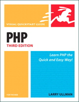 PHP for the Web: Visual QuickStart Guide, 3rd Edition