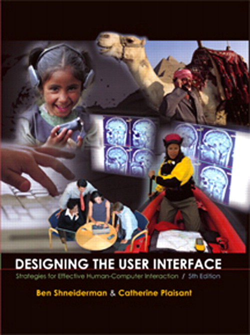 Designing the User Interface: Strategies for Effective Human-Computer Interaction, 5th Edition