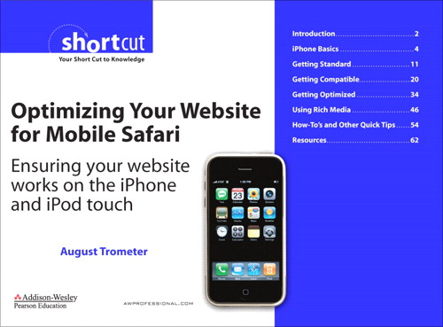 Optimizing Your Website for Mobile Safari: Ensuring Your Website Works on the iPhone and iPod touch (Digital Short Cut)