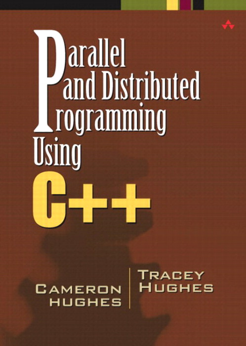Parallel and Distributed Programming Using C++ (paperback)
