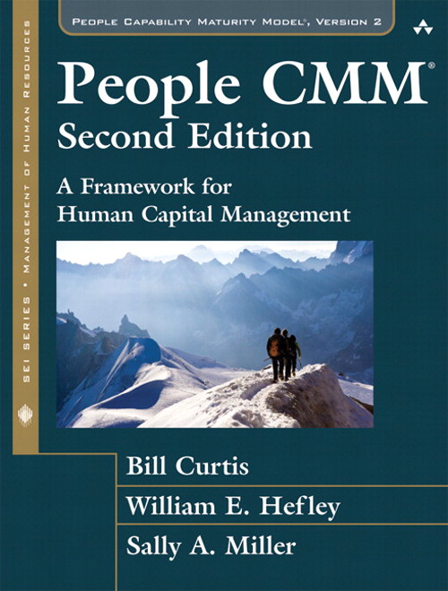 People CMM, The: A Framework for Human Capital Management, 2nd Edition