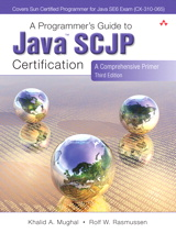 Programmer's Guide to Java SCJP Certification, A: A Comprehensive Primer, 3rd Edition