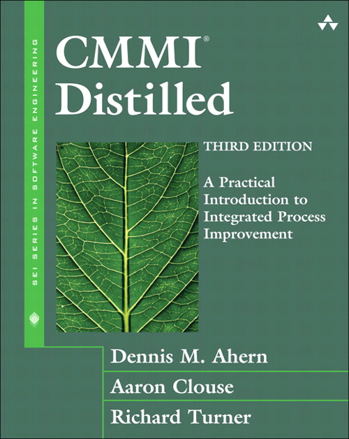 CMMII Distilled: A Practical Introduction to Integrated Process Improvement, 3rd Edition