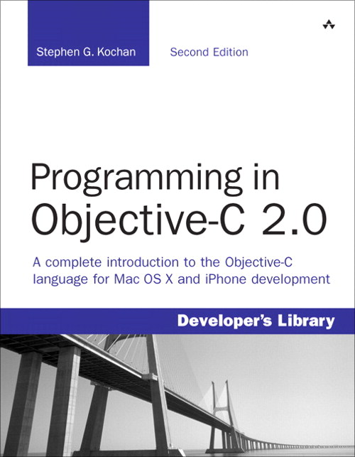 Programming in Objective-C 2.0, 2nd Edition