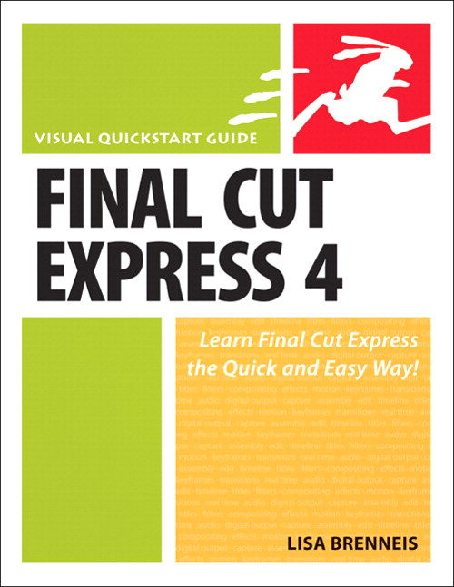 Final Cut Express 4: Visual QuickStart Guide