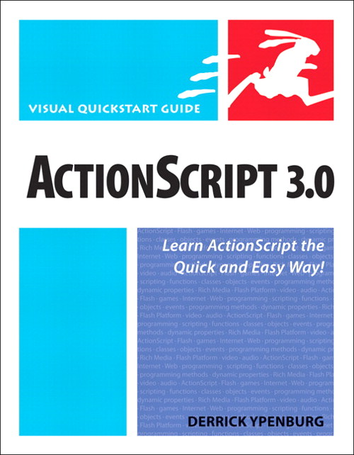 ActionScript 3.0: Visual QuickStart Guide