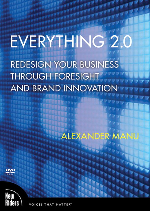 Everything 2.0: Redesign Your Business Through Foresight and Brand Innovation, DVD