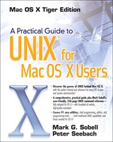 Practical Guide to UNIX for Mac OS X Users, A