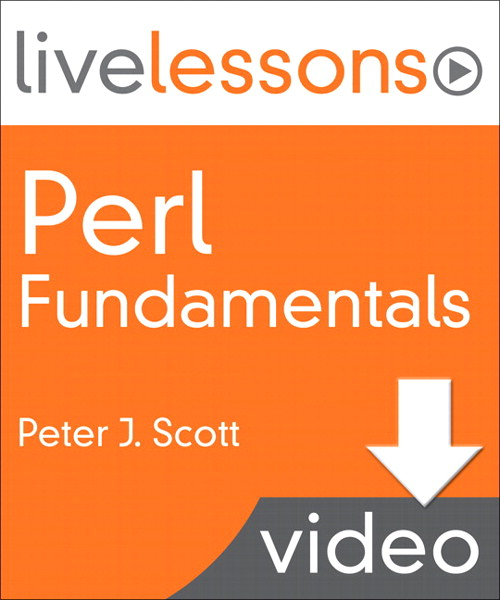 Perl Fundamentals LiveLessons (Video Training): Lesson 6: Reading and Writing Files; Effective Use of Perls Implicit Variable (Downloadable Version)