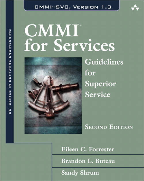 CMMI for Services: Guidelines for Superior Service, 2nd Edition