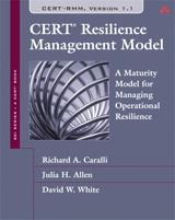 CERT Resilience Management Model (CERT-RMM): A Maturity Model for Managing Operational Resilience