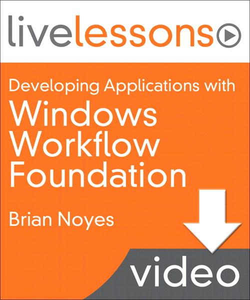 Developing Applications with Windows Workflow Foundation (WF) (Video Training): Lesson 10: Enabling Persistence and Tracking (Downloadable Version)