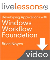 Developing Applications with Windows Workflow Foundation (WF) (Video Training): Lesson 11: Passing Parameters into and out of a Workflow (Downloadable Version)
