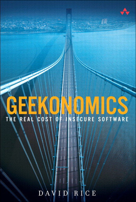 Geekonomics: The Real Cost of Insecure Software (paperback)